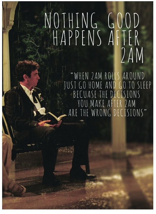 Nothing Good Ever Happens After 2am